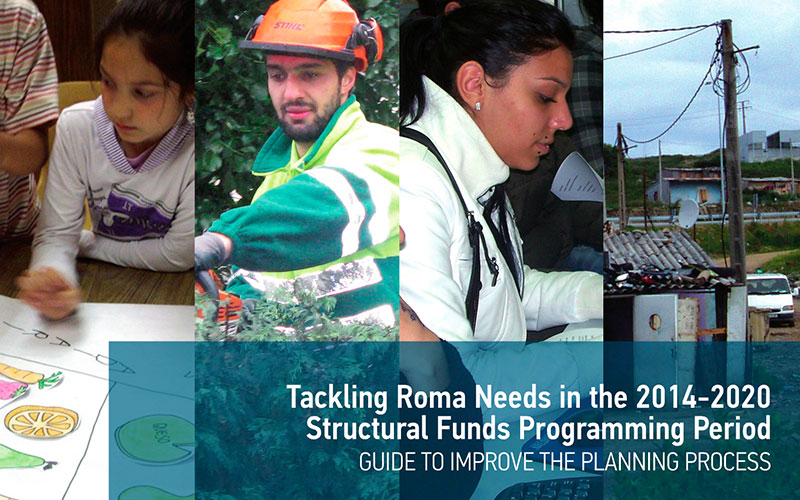 EURoma Network Guide: Tackling Roma Needs in the 2014-2020 Structural Funds Programming Period. Guide to Improve the Planning Process (2013)