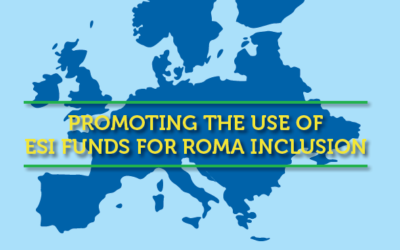Promoting the use of ESI Funds for Roma inclusion