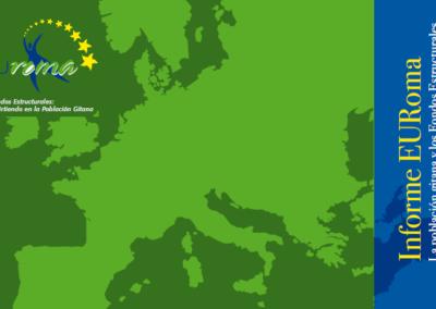 Informe EURoma. La población gitana y los Fondos Estructurales (2010)