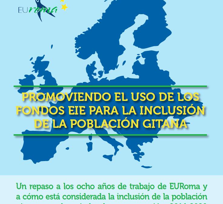 Un repaso a los ocho años de trabajo de EURoma y cómo está considerada la inclusión de la población gitana en el periodo de programación 2014-2020