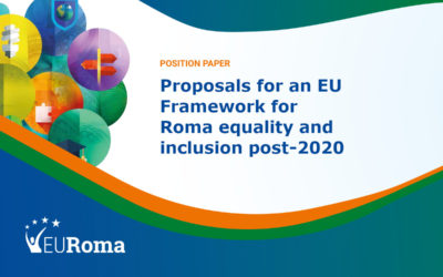 Proposals for an EU Framework for Roma equality and inclusion post-2020