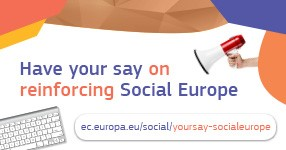 Have your say on reinforcing social Europe