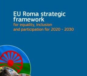 The EC launches a new EU Roma Framework for equality, inclusion and participation 2020 -2030