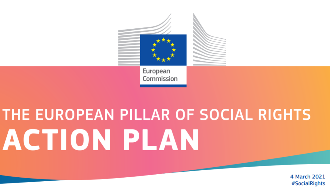 European Commission presents European Pillar of Social Rights Action Plan. ESF+ and RRF are key financial instruments for Social Inclusion and Equality